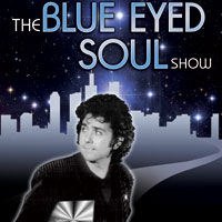'.The Blue Eyed Soul Show.'